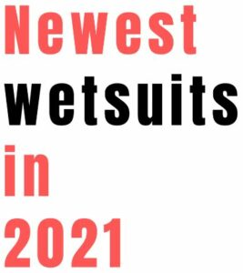 Title of the post Newest wetsuits in 2021